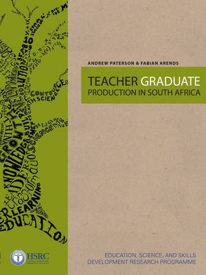 Teacher Graduate Production in South Africa (Paperback)