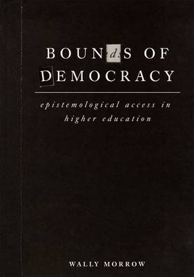 Bounds of Democracy: Epistemological Access in Higher Education (Paperback)