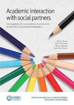 Academic interaction with external social partners: Investigating the contribution of universities to economic and social development (Paperback)
