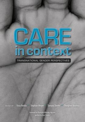 Care In Context: Transnational Gender Perspectives (Paperback)