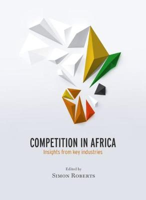 Competition in Africa: Insights from key industries (Paperback)