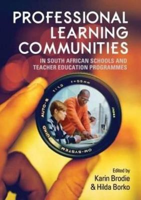 Professional learning communities in South African schools and teacher education programmes (Paperback)