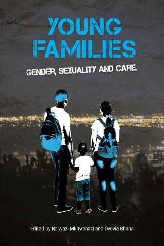 Young families: Gender, sexuality and care (Paperback)