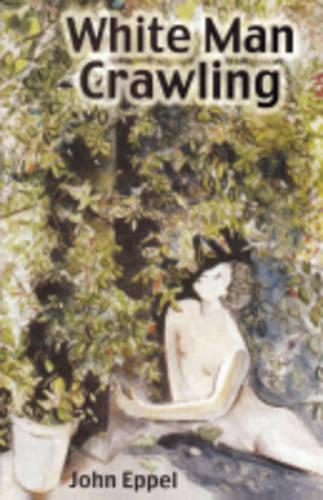 White Man Crawling (Paperback)