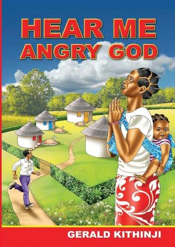 Hear Me Angry God (Paperback)