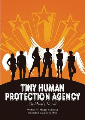 Tiny Human Protection Agency (Paperback)