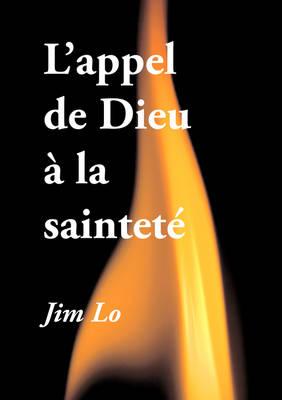 L'Appel de Dieu a la Saintete (Paperback)