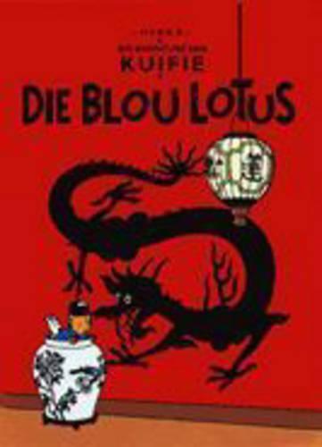 Die Blou Lotus - Die avonture van Kuifie (Paperback)