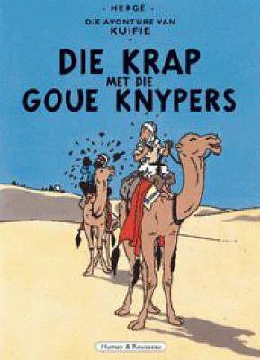 Die Avonture Van Kuifie: Die Krap Met Die Goue Knypers (Paperback)