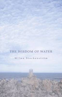 The Wisdom of Water: A Selection (Paperback)