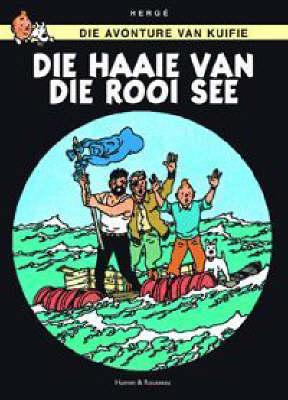 Haaie Van Die Rooi See - Die avonture van Kuifie (Paperback)