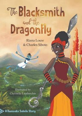 The blacksmith and the dragonfly (Paperback)