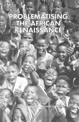 Problematising the African Renaissance (Hardback)