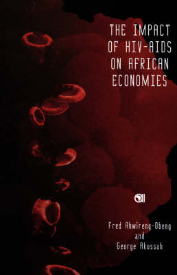 The Impact of HIV-AIDS on African Economies (Paperback)
