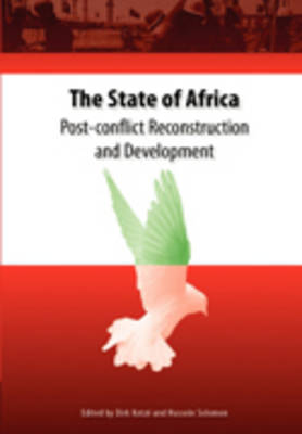 The State of Africa: Post-conflict Reconstruction and Development (Paperback)
