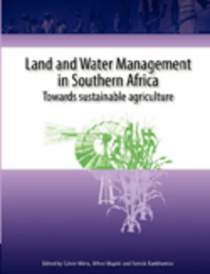 Land and Water Management in Southern Africa: Towards Better Water Use in Semi-arid and Arid Areas (Paperback)