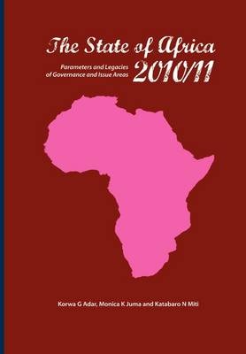 The State of Africa 2010/11: Parameters and Legacies of Governance and Issue Areas (Paperback)