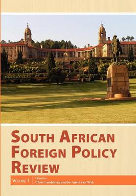 South African Foreign Policy Review: Volume 1: Volume 1 (Paperback)