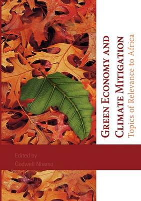 Green Economy and Climate Mitigation. Topics of Relevance to Africa (Paperback)