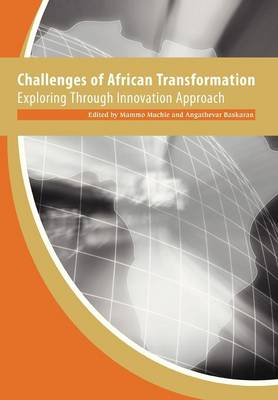 Challenges of African Transformation. Exploring Through Innovation Approach (Paperback)