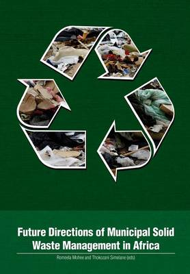 Future Directions of Municipal Solid Waste Management in Africa (Paperback)