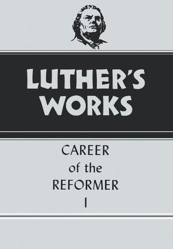 Luther's Works: Vol 31 (Hardback)