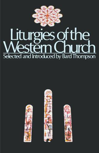 Liturgies of the Western Church (Paperback)