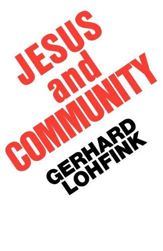 Jesus and Community: Social Dimension of Christian Faith (Paperback)
