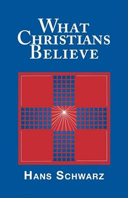 What Christians Believe (Paperback)