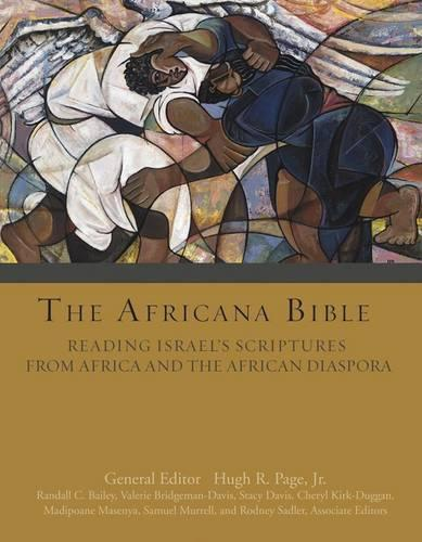The Africana Bible: Reading Israel's Scriptures from Africa and the African Diaspora (Hardback)