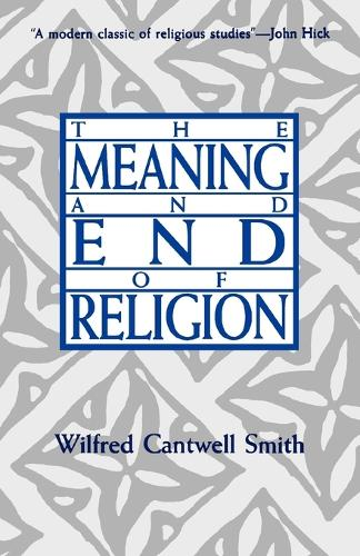The Meaning and End of Religion (Paperback)