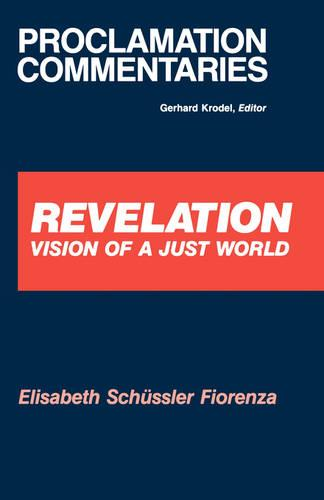 Revelation: Vision of a Just World - Proclamation commentaries (Paperback)