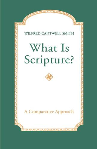 What is Scripture?: A Comparative Approach (Paperback)