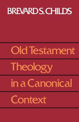 Old Testament Theology in a Canonical Context (Book)