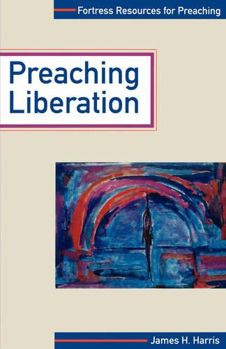Preaching Liberation - Fortress Resources for Preaching S. (Paperback)