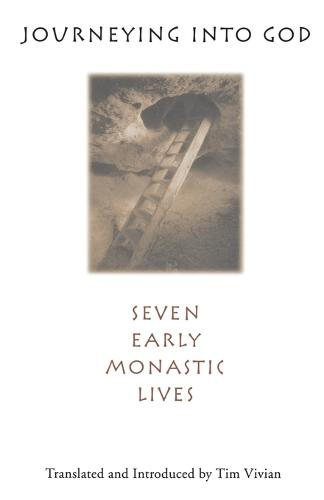 Journeying into God: Seven Early Monastic Lives (Paperback)
