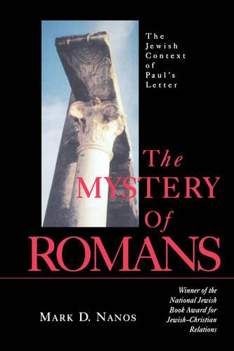 The Mystery of Romans: Jewish Context of Paul's Letter (Paperback)