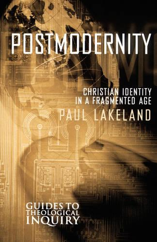Postmodernity: Christian Identity in a Fragmented Age (Paperback)