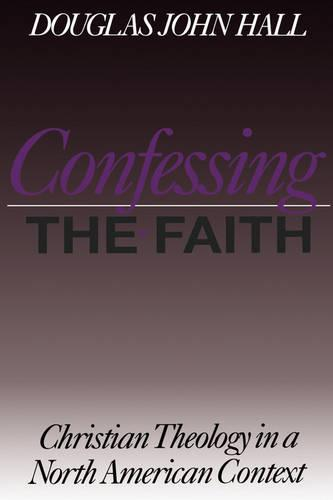Confessing the Faith (Paperback)