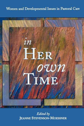 In Her Own Time: Religion and Women's Life Cycles (Paperback)
