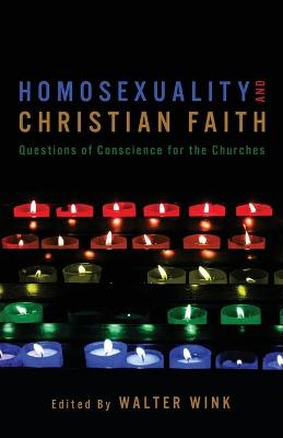 Homosexuality and Christian Faith: Questions of Conscience for Churches (Paperback)
