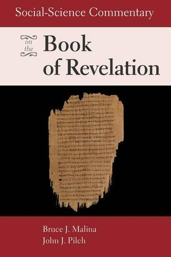 Social Science Commentary on the Book of Revelation (Paperback)