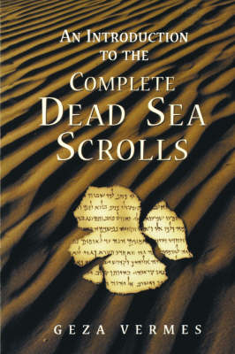"""An Introduction to the Complete """"Dead Sea Scrolls"""" (Paperback)"""
