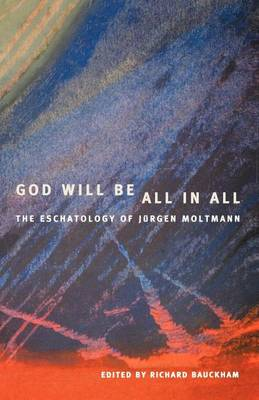 God Will Be All in All (Paperback)