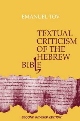 Textual Criticism of the Hebrew Bible (Hardback)