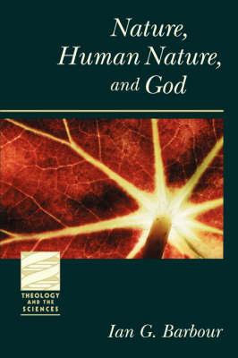 Nature, Human Nature, and God (Paperback)