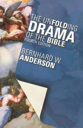 The Unfolding Drama of the Bible (Paperback)