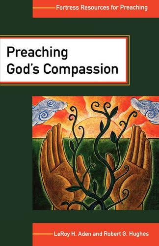 Peaching God's Compassion: Comforting Those Who Suffer (Paperback)