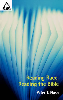 Reading Race, Reading the Bible - Facets S. (Paperback)