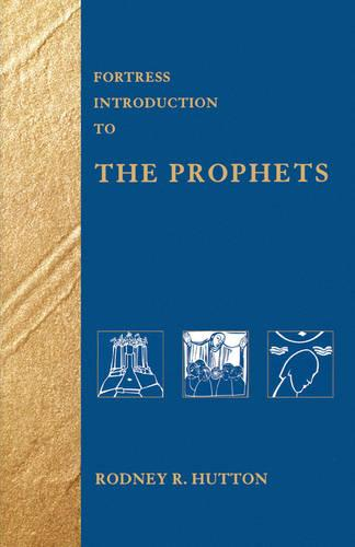 Fortress Introduction to the Prophets (Paperback)